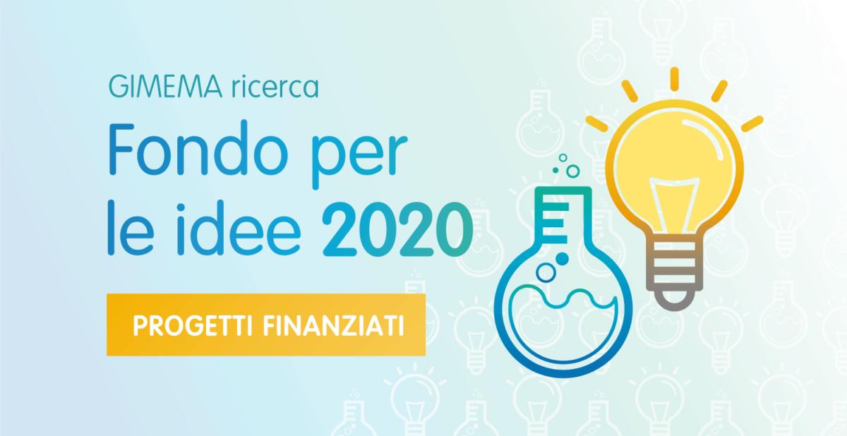 Fondo per le idee 2020. Progetti finanziati.